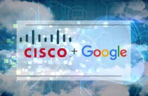 Cisco, Google Cloud