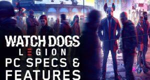 Watch Dogs Legion sistem gereksinimleri